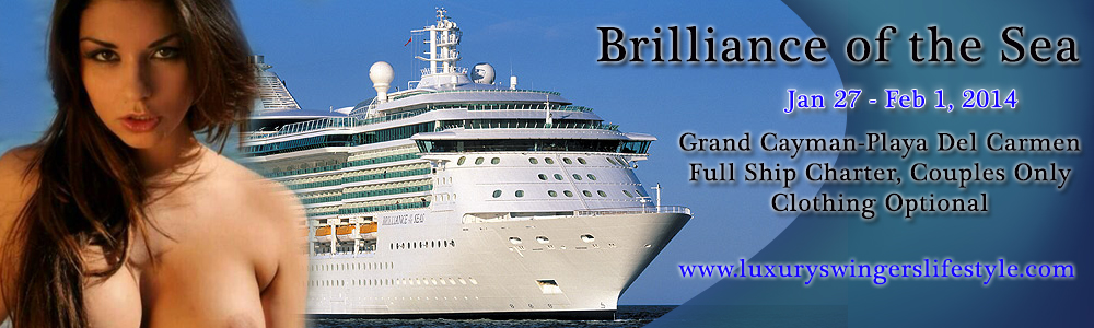 Brilliance Of The Seas Swingers Cruise Jan Feb - Cruise ship swingers